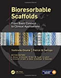 img - for Bioresorbable Scaffolds: From Basic Concept to Clinical Applications book / textbook / text book