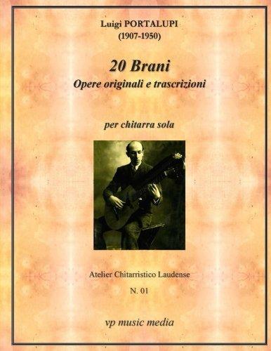 Download Luigi Portalupi - 20 Brani Opere Originali e transcrizioni per chitarra sola PDF