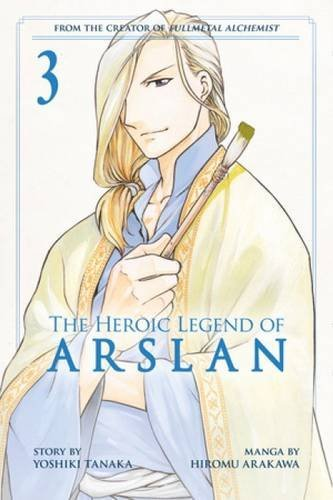 The Heroic Legend of Arslan 3 (Heroic Legend of Arslan, The) by Hiromu Arakawa (2015-05-12)