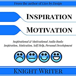 Inspiration, Motivation, Self Help, Personal Development
