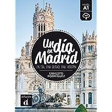 Un día en Madrid (Spanish Edition)