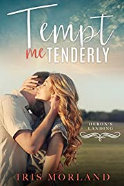 Tempt Me Tenderly (Heron's Landing Book 2)
