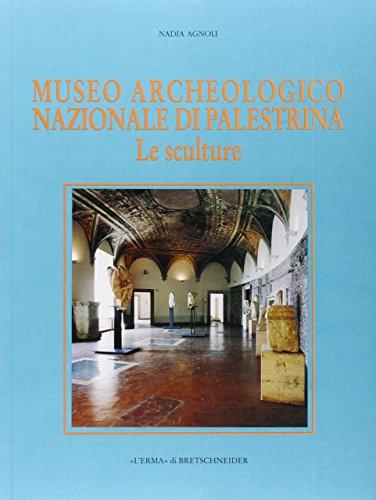 Museo archeologico nazionale di Palestrina: Le sculture (Xenia Antiqua) (Italian Edition) - Museum Museo Del Cafe