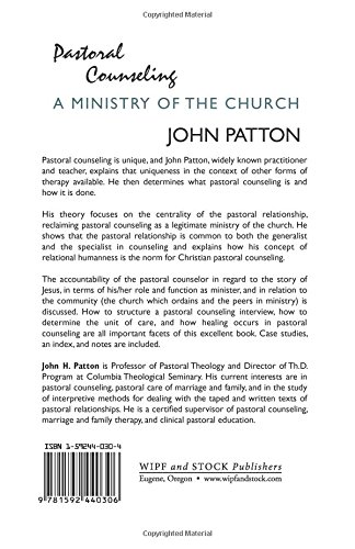 Pastoral Counseling: A Ministry of the Church: John H. Patton ...