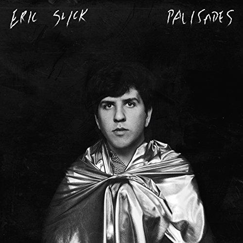 ERIC SLICK - Palisades