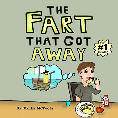 The Fart That Got Away (Stinky Epic)