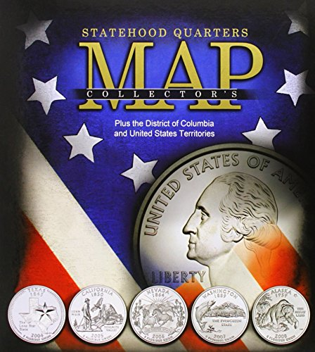 Statehood Quarters Collector's Map: Plus the District of Columbia and United States Territories by Whitman Pub. Llc (Corporate Author) (20-Dec-2008) - Collectors Quarters Statehood