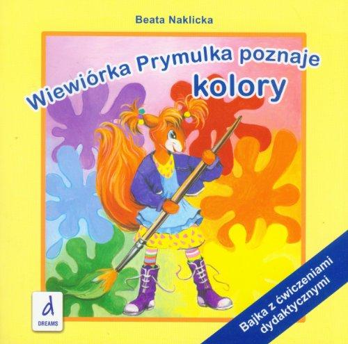 Wiewiorka Prymulka poznaje kolory (polish) Naklicka Beata