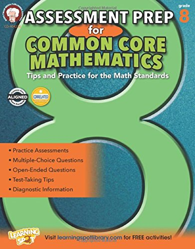 Assessment Prep for Common Core Mathematics, Grade 8