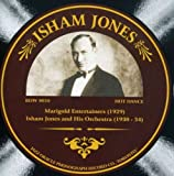 Marigold Entertainers (1929)/Isham Jones and His Orchestra (1930-1934)