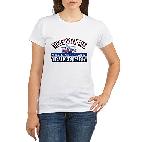 Royal Lion Organic Women's T-Shirt Mess With Me You Whole Trailer Park - Medium