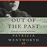 Out of the Past: Miss Silver, Book 23 | Patricia Wentworth