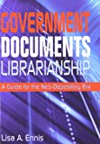 Government Documents Librarianship, Lisa Ennis, 1573872709