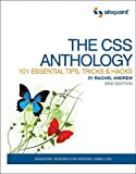 The CSS Anthology : 101 Essential Tips, Tricks and Hacks, Andrew, Rachel, 097584198X