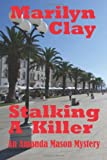 Stalking a Killer, Marilyn Clay, 1490515623