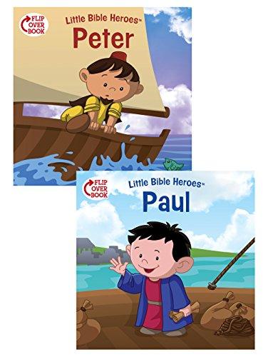 Peter/Paul Flip-Over Book (Little Bible HeroesTM)