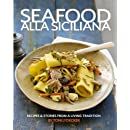 Seafood alla Siciliana: Recipes and Stories from a Living Tradition