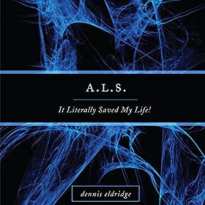A.L.S. Audiobook