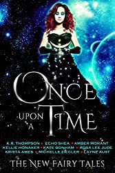 Once Upon A Time (The New Fairy Tales)