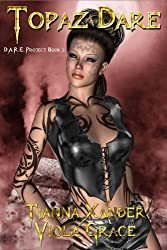 Topaz D.A.R.E. (D.A.R.E. Project Book 2)