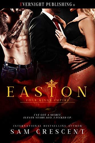 Easton (Four Kings Empire Book 2)