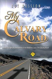 the calvary road study guide stephen mccary 9781619582743 amazon rh amazon com Calvary Road Christian School Calvary Road Book