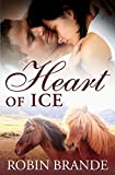 Heart of Ice (Hearts on Fire Book 1)