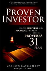 Proven Investor: Create Spiritual And Financial Wealth With The Proverbs 31 Plan by Carolyn Castleberry (2008-12-03) Paperback