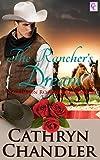 The Rancher's Dream: A Crimson Rose Novel  Book 2