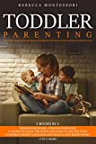 Toddler Parenting: 2 Books In 1: Toddler Discipline