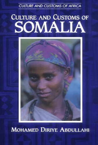 Culture and Customs of Somalia (Cultures and Customs of the World)