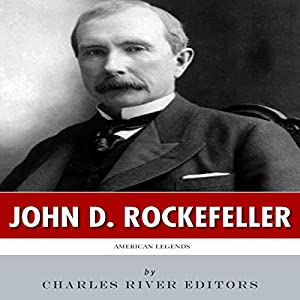 American Legends: The Life of John D. Rockefeller Audiobook