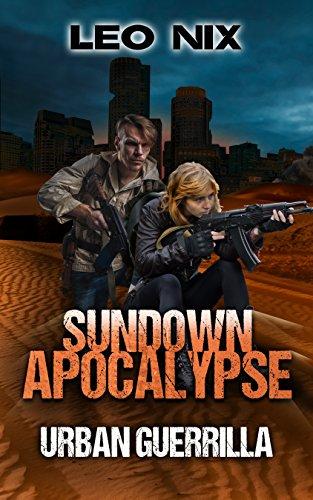 Urban Guerrilla (Sundown Apocalypse Book 2) by [Nix, Leo]