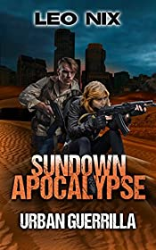 Urban Guerrilla (Sundown Apocalypse Book 2)