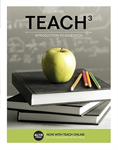 TEACH (with TEACH Online,1 term (6 months) Printed Access Card) (New, Engaging Titles from 4LTR Press)