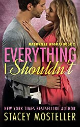 Everything I Shouldn't (Nashville Nights) (Volume 2)