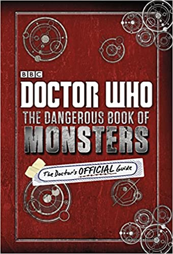 Doctor who the dangerous book of monsters various 9781405920032 doctor who the dangerous book of monsters various 9781405920032 amazon books fandeluxe Choice Image