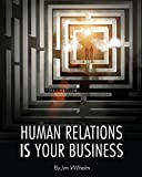 Human Relations IS Your Business