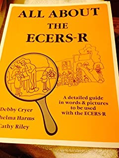 All about the ECERS-R A Detailed Guide in Words and Pictures to Be Used