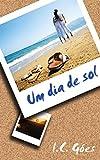 Um Dia de Sol (Portuguese Edition)