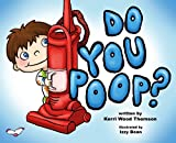 Do You Poop?