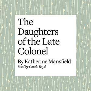 The Daughters of the Late Colonel Audiobook