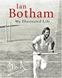 img - for Botham: my illustrated life: My Life Illustrated by Ian Botham (2007-05-08) book / textbook / text book