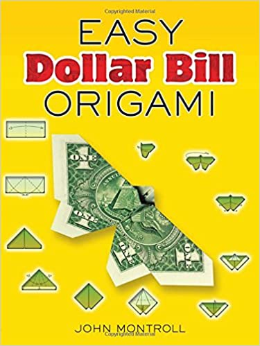 easy dollar bill origami dover origami papercraft