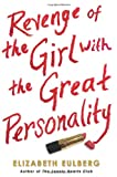 Revenge of the Girl with the Great Personality, Elizabeth Eulberg, 054547700X