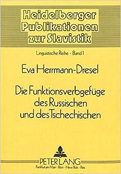 Die Funktionsverbgefüge des Russischen und des Tschechischen (Heidelberger Publikationen zur Slavistik) (German Edition)
