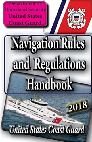 Navigation rules and regulations handbook united states coast guard navigation rules and regulations handbook united states coast guard 9781502885845 amazon books fandeluxe Images