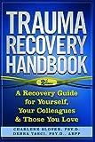 Trauma Recovery Handbook, Debra Tasci and Charlene Slover, 0991355407