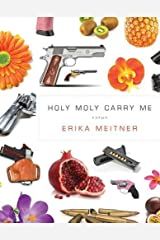 Holy Moly Carry Me (American Poets Continuum) Paperback