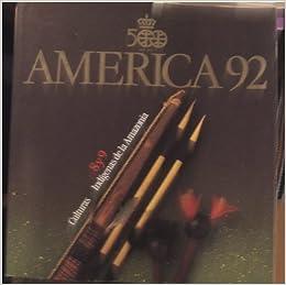 America 92 (Culturas Indigenas de la Amazonia, 8, 9): Luis Yanez-Barnuevo: Amazon.com: Books